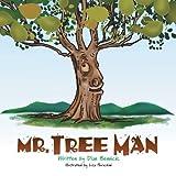 Mr. Tree Man, Dian Bennick, 1483689875