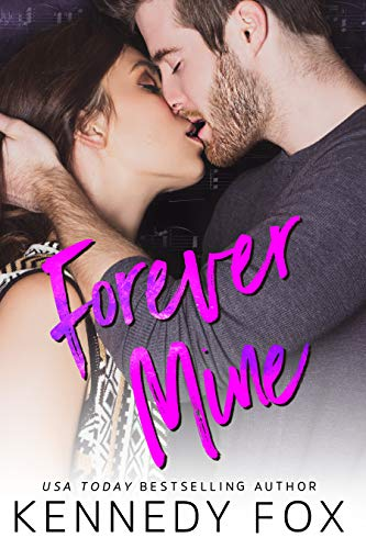 Forever Mine (Roommate Duet Series) by [Fox, Kennedy]