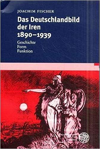 Image result for Das Deutschlandbild der Iren 1890-1939. Geschichte – Form – Funktion