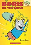 Boris on the Move: A Branches Book (Boris #1)