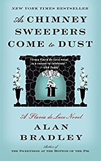 As Chimney Sweepers Come To Dust by Alan Bradley ebook deal