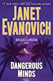 Dangerous Minds: A Knight and Moon Novel	 by  Janet Evanovich in stock, buy online here