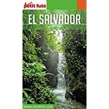 EL SALVADOR 2018/2019 Petit Futé (Country Guide) (French Edition)