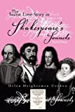 The Secret Love Story in Shakespeare's Sonnets, Helen Heightsman Gordon, 1413493750