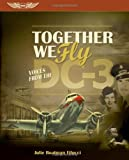 Together We Fly, Julie Boatman Filucci, 1560277955