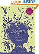 #9: The Garden Awakening: Designs to Nurture Our Land and Ourselves