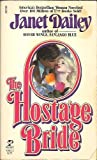 The Hostage Bride, Janet Dailey, 0671530232