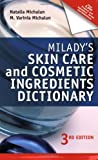 img - for Milady's Skin Care and Cosmetic Ingredients Dictionary by Natalia Michalun (2009-06-12) book / textbook / text book