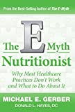 img - for The E-Myth Nutritionist book / textbook / text book
