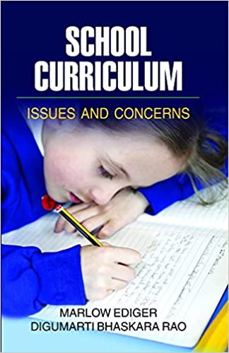 SCHOOL CURRICULUM ISSUES AND CONCERNS MARLOW EDIGER