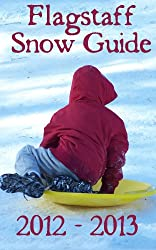Flagstaff Snow Guide: Where to go sledding, skiing, and play in the snow in Flagstaff Arizona
