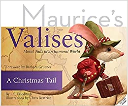 A Christmas Tail: Moral Tails in an Immoral World (Maurice's ...