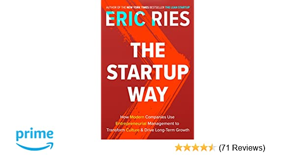 Amazon the startup way how modern companies use amazon the startup way how modern companies use entrepreneurial management to transform culture and drive long term growth 9781101903209 eric ries fandeluxe Gallery