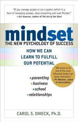 Dweck's Mindset (Mindset: The New Psychology of Success by Carol S. Dweck (Paperback - Dec. 26, 2007))