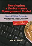 Developing a Performance Management Model: Your Action Guide to What Every Chief Executive Should Know: Using Data to Measure Police Performance