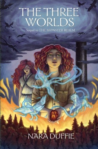 The Three Worlds (The Monster Realm Stories) (Volume 2)