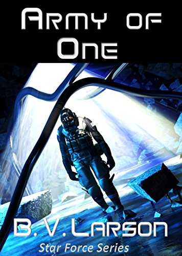 Amazon Army Of One Star Force Series Ebook B V Larson