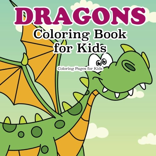 - Dragon Coloring Book For Kids: For Kids, Coloring Pages: 9781944741501:  Amazon.com: Books