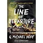 The Line of Departure: A Postapocalyptic Novel | G. Michael Hopf