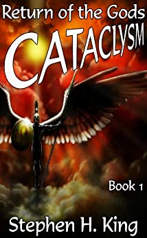 CATACLYSM: Return of the Gods by [King, Stephen H., TOSK]