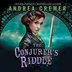 The Conjurer's Riddle: The Inventor's Secret, Book 2 | Andrea Cremer