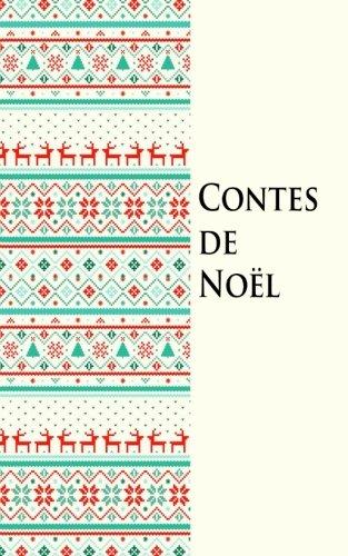 Contes de Nol (French Edition)