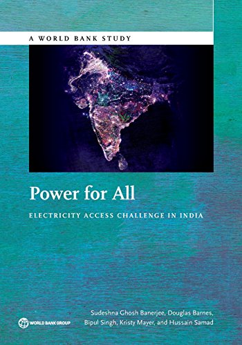 Power for All: Electricity Access Challenge in India (World Bank Studies)