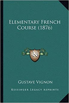 Elementary French Course (1876)