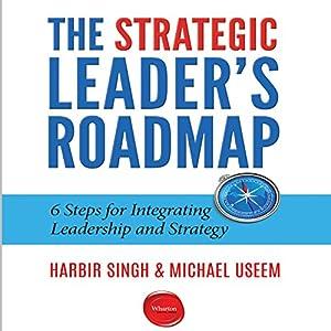The Strategic Leader's Roadmap Audiobook