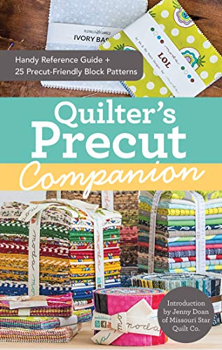 (Quilter's Precut Companion: Handy Reference Guide + 25 Precut-Friendly Block)