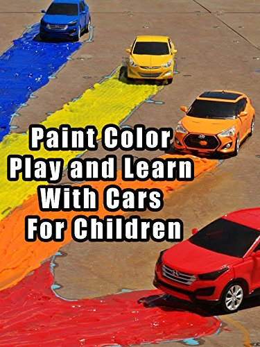 (Paint Color Play and Learn With Cars For Children)