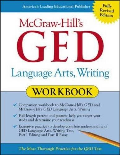 McGraw-Hill's GED Language Arts, Writing Workbook