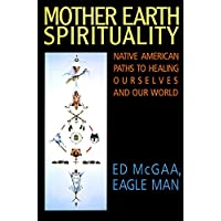 Amazon best sellers best native american religion mother earth spirituality native american paths to healing ourselves and our world religion and fandeluxe Images