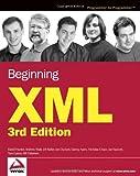 Beginning XML, David Hunter and Nicholas Chase, 0764570773
