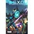 E.X.O. - The Legend of Wale Williams Part Two (Chap. 8 - 15): A Superhero Graphic Novel Series