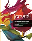 img - for Create: Arts Curriculum for Future Leaders (Volume 1) book / textbook / text book