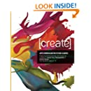 Create: Arts Curriculum for Future Leaders (Volume 1)