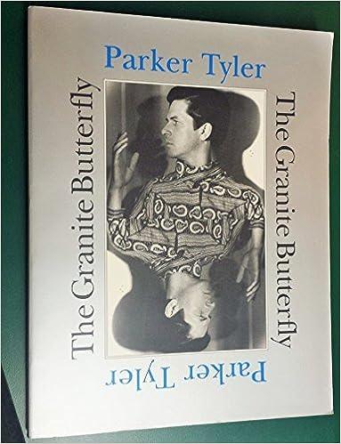 The Granite Butterfly: A Poem in Nine Cantos (Phoenix Living Poet Series) [12/15/1994] Parker Tyler
