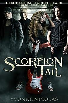 Scorpion Tail: Debut Album ~ Fade To Black by [Nicolas, Yvonne]
