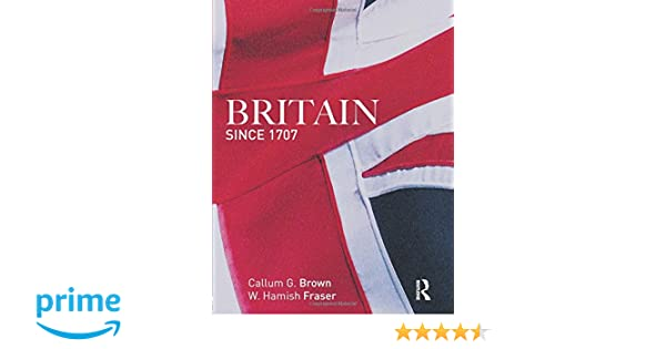 Amazon britain since 1707 9780582894150 hamish fraser amazon britain since 1707 9780582894150 hamish fraser callum g brown books fandeluxe Image collections
