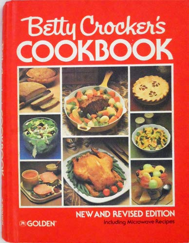 Betty Crocker's Cookbook. New and Revised Edition