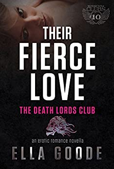 Their Fierce Love by Ella Goode