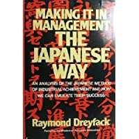 Making It in Management the Japanese Way