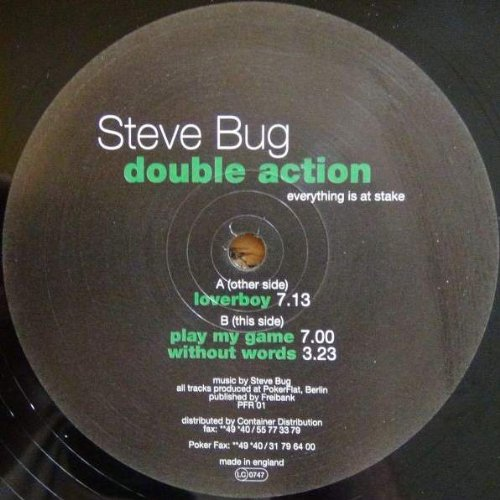 Steve Bug - Double Action (Everything Is At Stake) - Poker Flat Recordings - PFR 01 ()