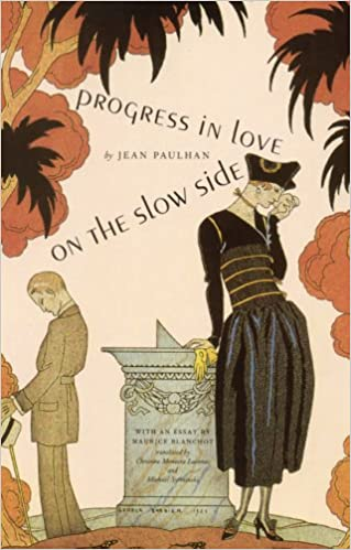 Image result for Jean Paulhan, Progress in Love on the Slow Side,
