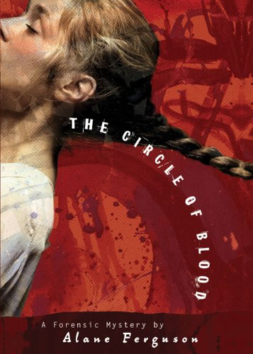 Circle of Blood (Forensic Mystery, Book 3) by Speak