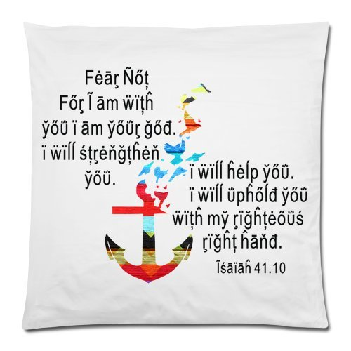 Isaiah 41.10 Fear Not,For I am with you I am your God – Bible Verse Pillow Case – Achor 18×18 Zippered inch Two Sides Square