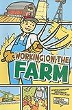 Working on the Farm, Lori Mortensen, 1429656166