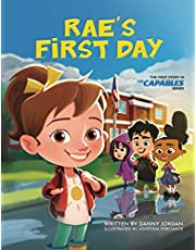 Rae's First Day: The First Story in The Capables Series