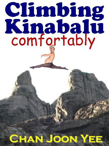 Climbing Kinabalu Comfortably: a guide for the pampered newbie